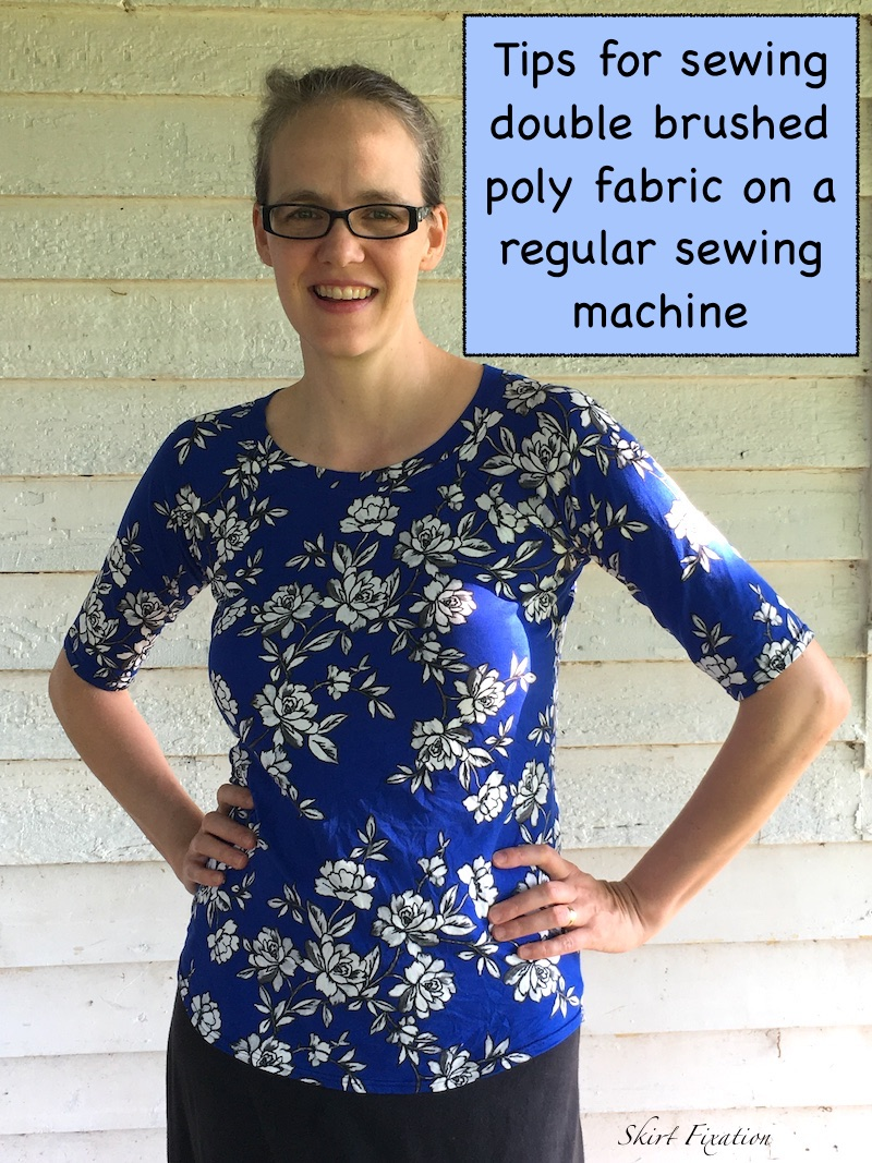Tips for sewing double brushed poly fabric on a regular sewing machine