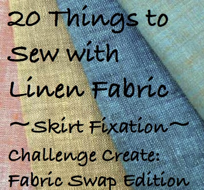 20 Things to Sew with Linen Fabric
