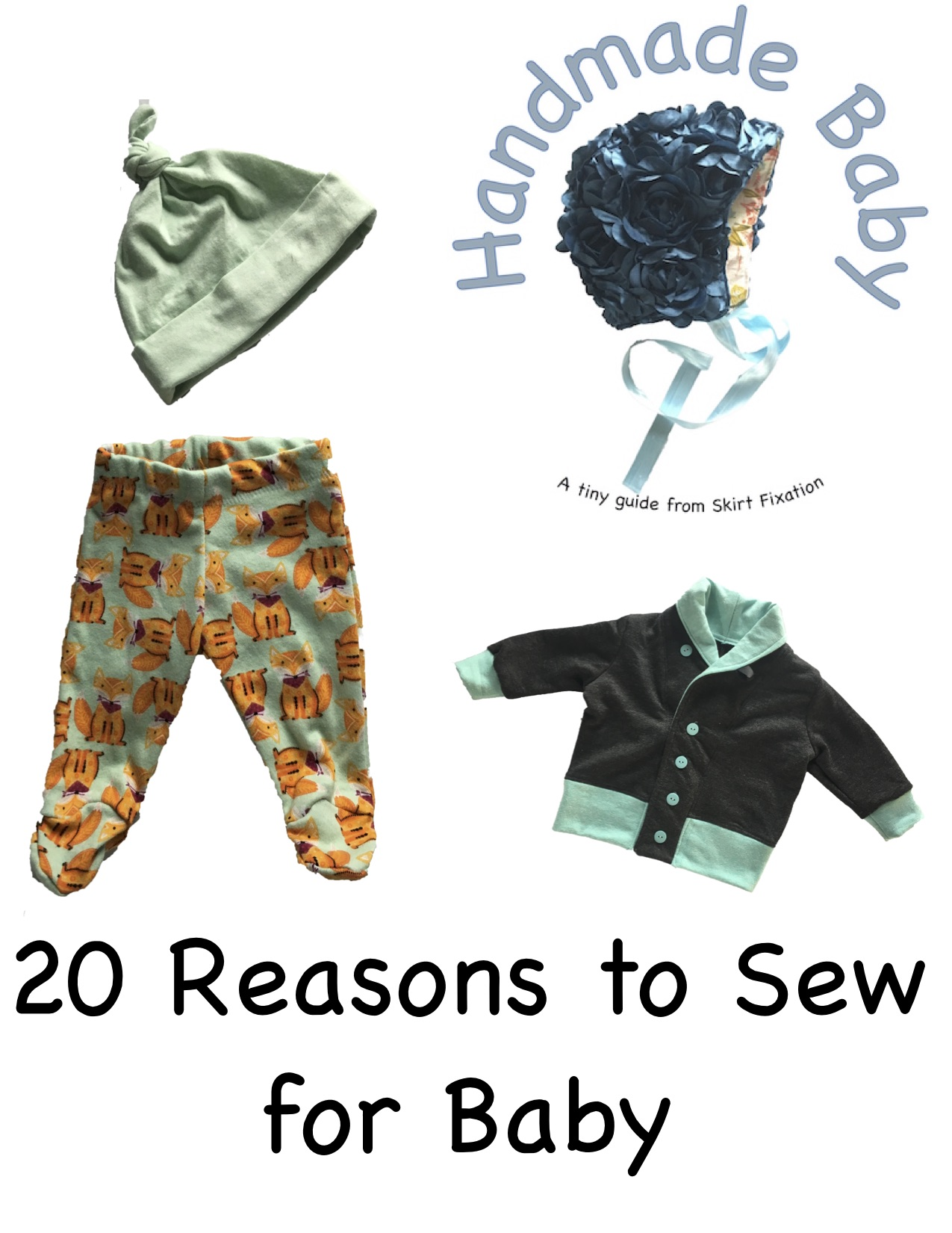 20+ reasons to sew for baby from Skirt Fixation